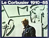 img - for Le Corbusier 1910 - 65 (Spanish) (Spanish Edition) book / textbook / text book
