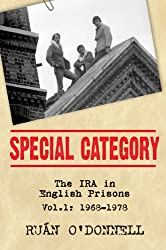 Special Category: The IRA in English Prisons, Vol. 1: 1968-1978