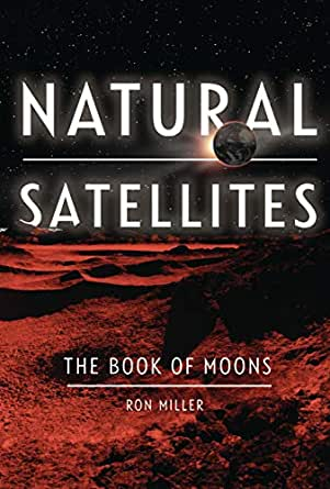 Natural Satellites: The Book of Moons (Nonfiction - Young ...