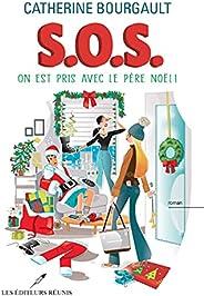 On est pris avec le père Noël ! (S.O.S. t. 2) (French Edition)