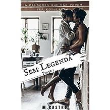 Sem Legenda: Livro 1