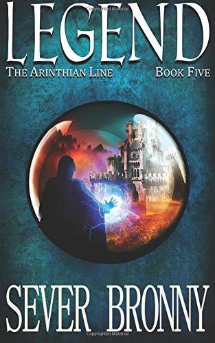 Legend (The Arinthian Line) (Volume 5) PDF