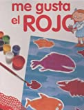 img - for Me Gusta el Rojo book / textbook / text book