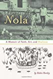 Nola, Robin Hemley, 1609381793
