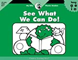 See What We Can Do!, Itty Bitty Phonics Reader (Itty-bitty Phonics Readers)