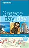 Frommer's Greece Day by Day, Stephen Brewer and Tania Kollias, 0470582510