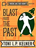 Blast from the Past (Where Are They Now? Book 3)