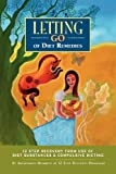 Letting Go of Diet Remedies, Anonymous Twelve Step Recovery Members, 1933639709