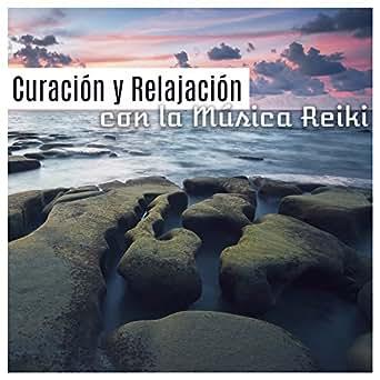 Curación y Relajación con la Música Reiki: Cura Espiritual ...