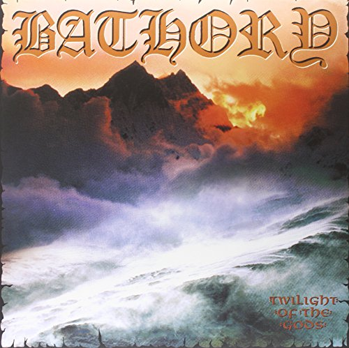 Bathory - Twilight Of The Gods [vinyl] - Zortam Music
