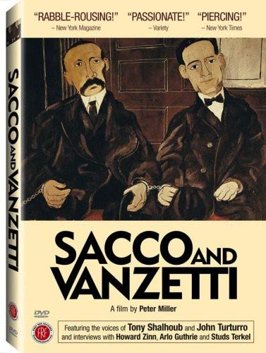 - Sacco and Vanzetti