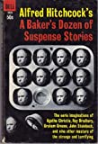 img - for A Baker's Dozen of Suspense Stories. book / textbook / text book
