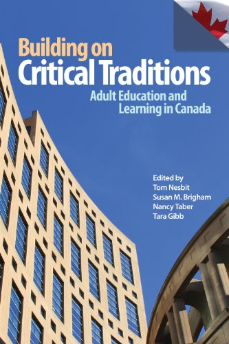 Building on Critical Traditions: Adult Education and Learning in Canada