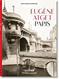 Eugène Atget: Paris (Multilingual Edition)