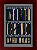 The Fifth Essence, Lawrence M. Krauss, 0465023754