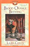 Blood Orange Brewing, Laura Childs, 0425208079