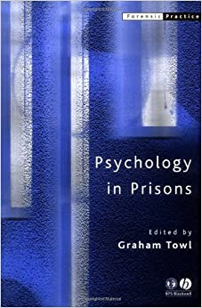 Psychology in Prisons (Forensic Practice series)