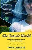 The Outside World, Tova Mirvis, 1400075289