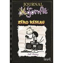 Journal d'un dégonflé, t. 10: Zéro réseau