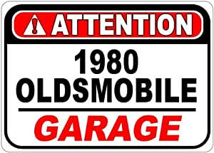 1980 80 OLDSMOBILE CUTLASS 442 Attention Garage Aluminum Street Sign - 10 x 14 Inches