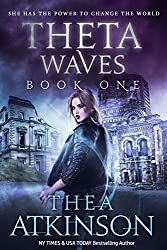 Theta Waves Book 1 (Theta Waves Episodes 1-3) (Theta Waves Trilogy)