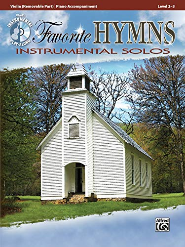 Favorite Hymns Instrumental Solos for Strings: Violin, Book & CD (Instrumental Solos Series)