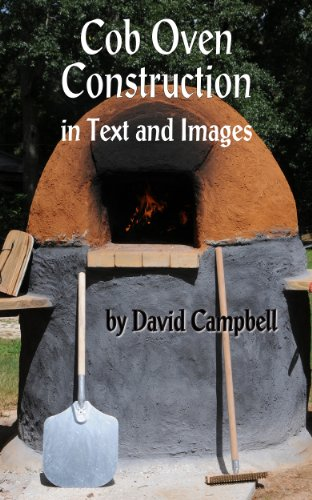 Amazon cob oven construction in text and images ebook david cob oven construction in text and images by campbell david fandeluxe Choice Image