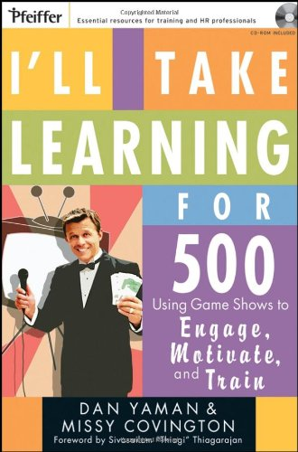 I'll Take Learning for 500: Using Game Shows to Engage, Motivate, and Train