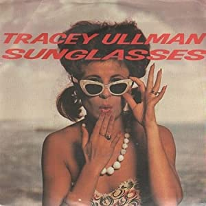 Tracey Ullman - Sunglasses - Stiff Records - 6.14 177, Stiff Records - 6.14177, Stiff Records - BUY 205