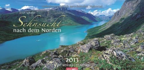 Sehnsucht nach dem Norden 2013 / Scandinavia / Scandinavie
