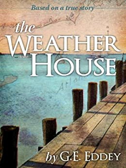 The Weather House by [Eddey, Gary]
