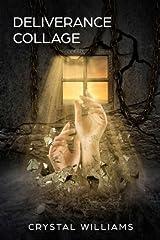 Deliverance Collage Paperback