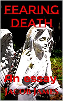 death and spirituality essay Religion & spirituality self-improvement in this essay documents similar to an essay on language death.