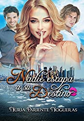 Nadie escapa a su destino (Spanish Edition)