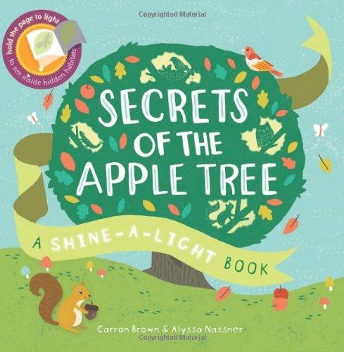 Usborne Shine A Light Books Amazing Secrets Of The Apple Tree A Shinealight Book ShineA Light Books