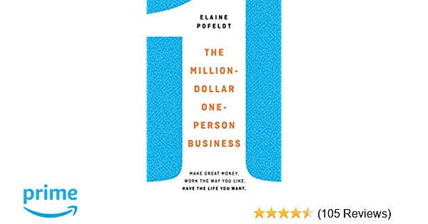 Amazon com: The Million-Dollar, One-Person Business: Make Great
