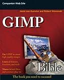 GIMP, Jason van Gumster and Robert Shimonski, 0470523972