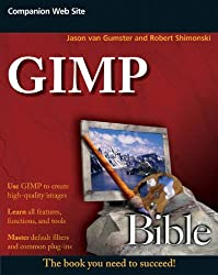 GIMP Bible (Bible (Wiley))