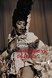 La double vie de Jesus, Serna, Enrique
