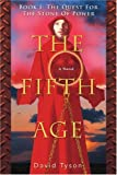 The Fifth Age, David Tyson, 0595395341