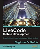 LiveCode Mobile Development Beginner's Guide Front Cover