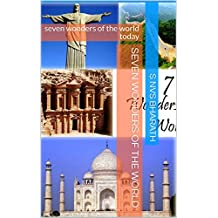 Seven Wonders of the World: seven wonders of the world today