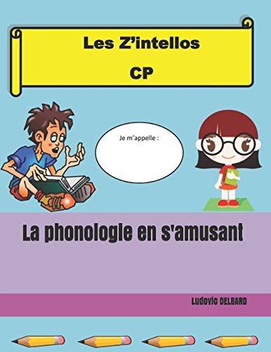 Download La phonologie en s'amusant (Les Z'intellos) (French Edition) pdf epub
