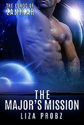 The Major's Mission: (An Alpha Alien Romance Novel) (Lords of Zanthar Book 2)