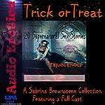 Trick or Treat: A Sabrina Brownstone Collection: 20 Supernatural Sex Stories | Sabrina Brownstone