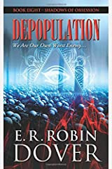Depopulation: Book Eight: Shadows Of Obsession Paperback
