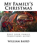 img - for My Family's Christmas: Keep your family traditions alive! book / textbook / text book