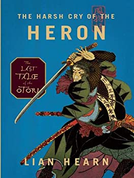 The Harsh Cry of the Heron by Lian Hearn fantasy book reviews