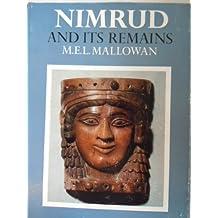 MALLOWAN NIMRUD AND ITS REMAINS EBOOK