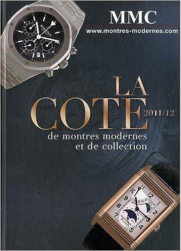 Lire La cote de montres modernes et de collection pdf, epub